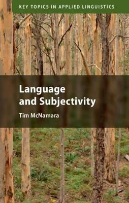 Language and Subjectivity - Key Topics in Applied Linguistics (Paperback)