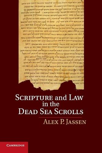 Scripture and Law in the Dead Sea Scrolls (Paperback)