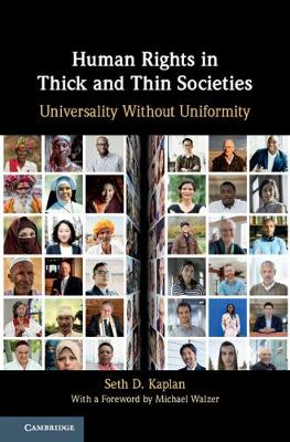 Human Rights in Thick and Thin Societies: Universality without Uniformity (Hardback)