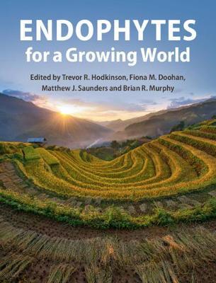 Endophytes for a Growing World (Hardback)