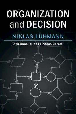 Organization and Decision (Hardback)
