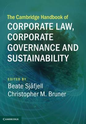 The Cambridge Handbook of Corporate Law, Corporate Governance and Sustainability - Cambridge Law Handbooks (Hardback)