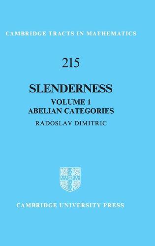 Slenderness: Volume 1, Abelian Categories - Cambridge Tracts in Mathematics (Hardback)
