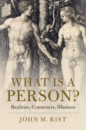What is a Person?: Realities, Constructs, Illusions (Hardback)