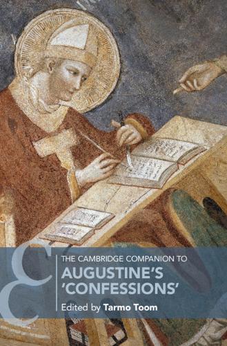 The Cambridge Companion to Augustine's 'Confessions' - Cambridge Companions to Religion (Hardback)