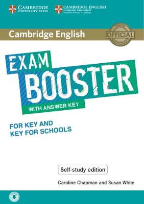 Cambridge English Booster with Answer Key for Key and Key for Schools - Self-study Edition: Photocopiable Exam Resources for Teachers - Cambridge English Exam Boosters