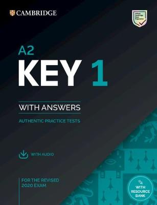 A2 Key 1 for the Revised 2020 Exam Student's Book with Answers with Audio: Authentic Practice Tests - KET Practice Tests