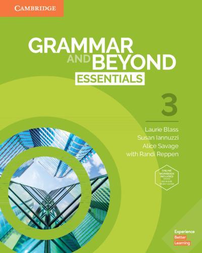Grammar and Beyond: Grammar and Beyond Essentials Level 3 Student's Book with Online Workbook
