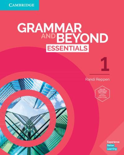 Grammar and Beyond Essentials Level 1 Student's Book with Online Workbook - Grammar and Beyond Essentials