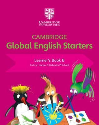 Cambridge Global English Starters: Cambridge Global English Starters Learner's Book B (Paperback)