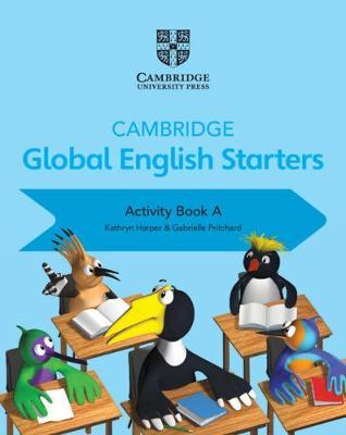 Cambridge Global English Starters: Cambridge Global English Starters Activity Book A (Paperback)