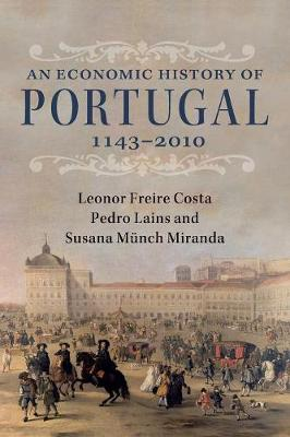 An Economic History of Portugal, 1143-2010 (Paperback)
