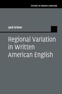 Studies in English Language: Regional Variation in Written American English (Paperback)