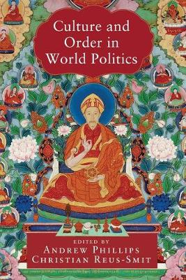 Culture and Order in World Politics - LSE International Studies (Paperback)