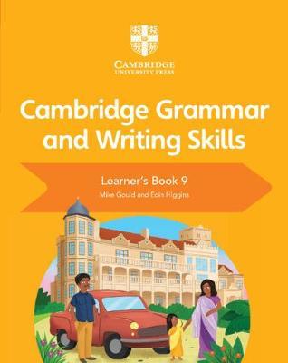 Cambridge Grammar and Writing Skills Learner's Book 9 - Cambridge Grammar and Writing Skills (Paperback)
