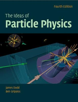 The Ideas of Particle Physics (Paperback)