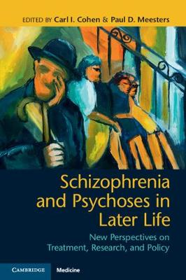 Schizophrenia and Psychoses in Later Life: New Perspectives on Treatment, Research, and Policy (Paperback)