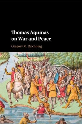 Thomas Aquinas on War and Peace (Paperback)