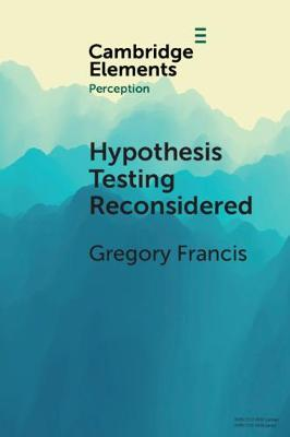 Elements in Perception: Hypothesis Testing Reconsidered (Paperback)