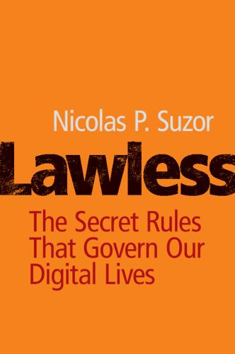 Lawless: The Secret Rules That Govern our Digital Lives (Paperback)