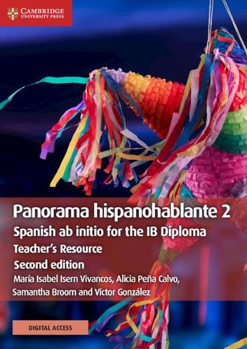 Panorama hispanohablante 2 Teacher's Resource with Cambridge Elevate: Spanish ab initio for the IB Diploma - IB Diploma