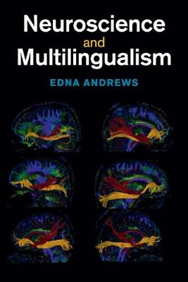 Neuroscience and Multilingualism (Paperback)
