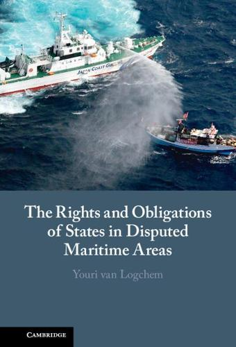 The Rights and Obligations of States in Disputed Maritime Areas (Hardback)