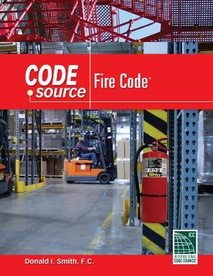 Code Source: 2009 International Fire Code (Spiral bound)
