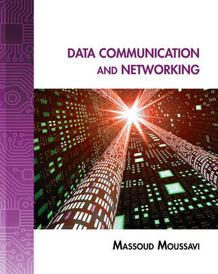 Data Communication and Networking: A Practical Approach (Paperback)