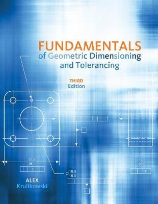 Fundamentals of Geometric Dimensioning and Tolerancing (Paperback)