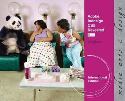 Adobe InDesign CS5 Revealed, International Edition