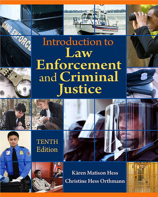 Introduction to Law Enforcement and Criminal Justice (Hardback)