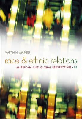 Race and Ethnic Relations: American and Global Perspectives (Hardback)