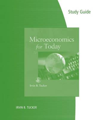 Study Guide for Tucker's Microeconomics for Today (Paperback)