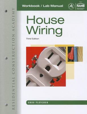 Workbook with Lab Manual for Fletcher's Residential Construction Academy: House Wiring, 3rd (Paperback)
