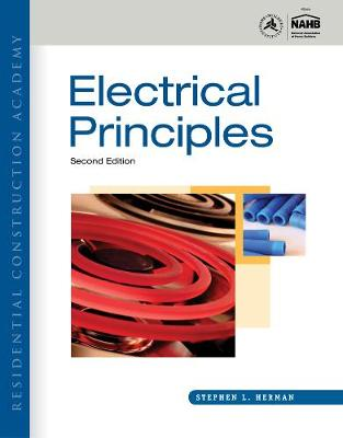 Residential Construction Academy: Electrical Principles (Hardback)