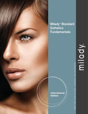 Milady Standard Esthetics: Fundamentals, International Edition (Paperback)