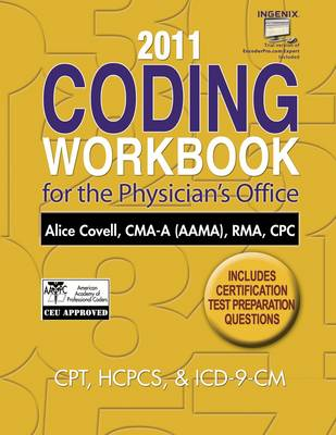 Coding Workbook for the Physician's Office 2011