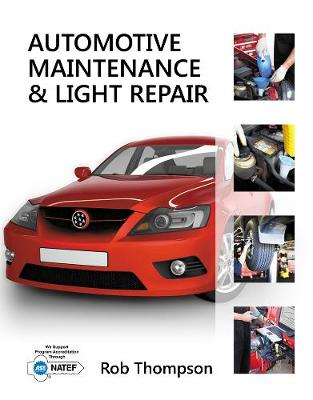 Automotive Maintenance & Light Repair (Hardback)