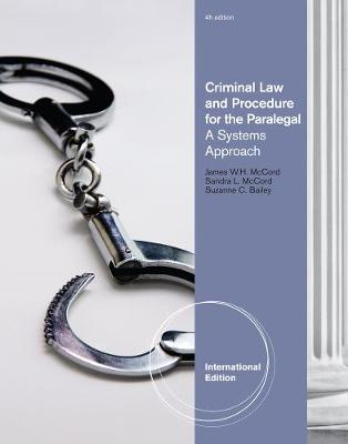 Criminal Law and Procedure for the Paralegal: A Systems Approach, International Edition (Paperback)