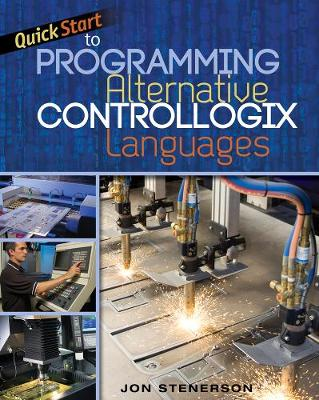 Quick Start to Programming Alternative ControlLogix Languages (Paperback)