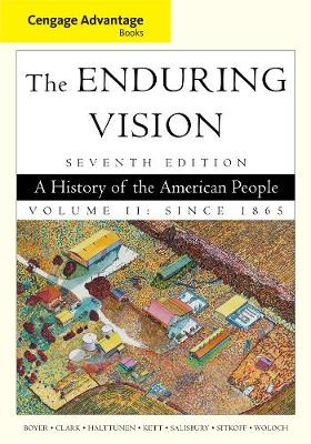 Cengage Advantage Books: The Enduring Vision, Volume II (Paperback)