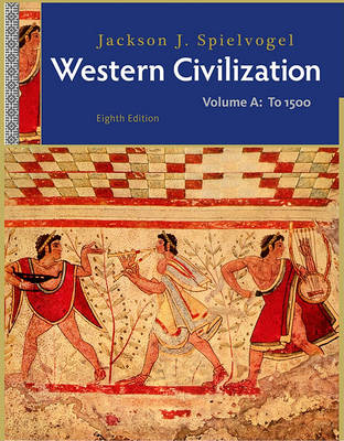 Western Civilization, Volume A: To 1500 (Paperback)