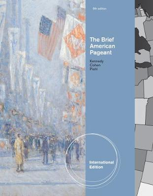 The Brief American Pageant: A History of the Republic, International Edition (Paperback)