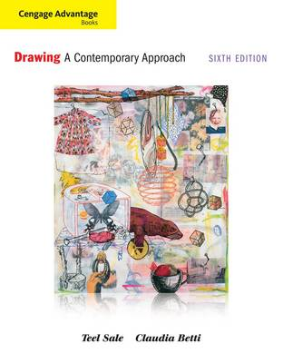Drawing: A Contemporary Approach - Cengage Advantage Books