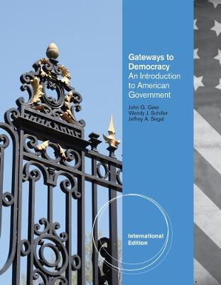 Gateways to Democracy: An Introduction to American Government, International Edition (Paperback)