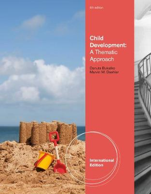 Child Development: A Thematic Approach, International Edition (Paperback)