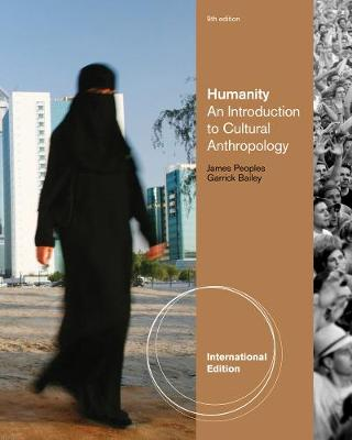 Humanity: An Introduction to Cultural Anthropology, International Edition (Paperback)