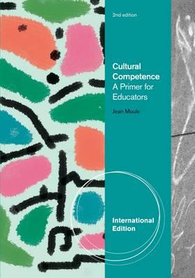 Cultural Competence: A Primer for Educators (Paperback)