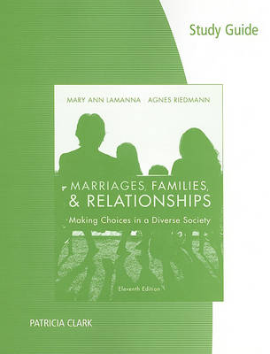 Marriages, Families, & Relationships: Making Choices in a Diverse Society (Paperback)